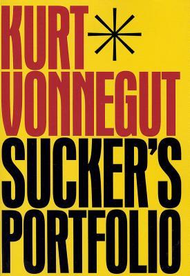 Sucker's Portfolio By Vonnegut, Kurt